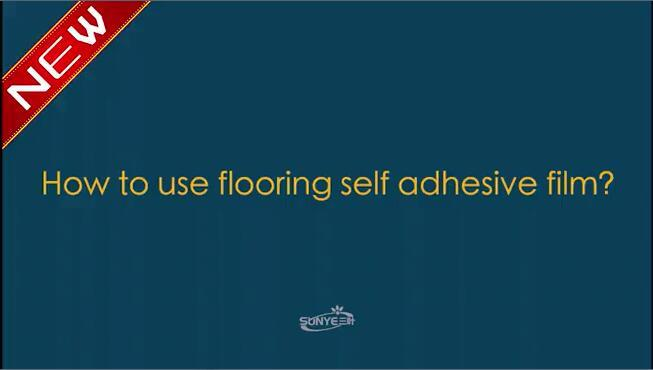 Akadeco Self-adhesive Flooring Film-Bring You Healthy and Enjoyable Life